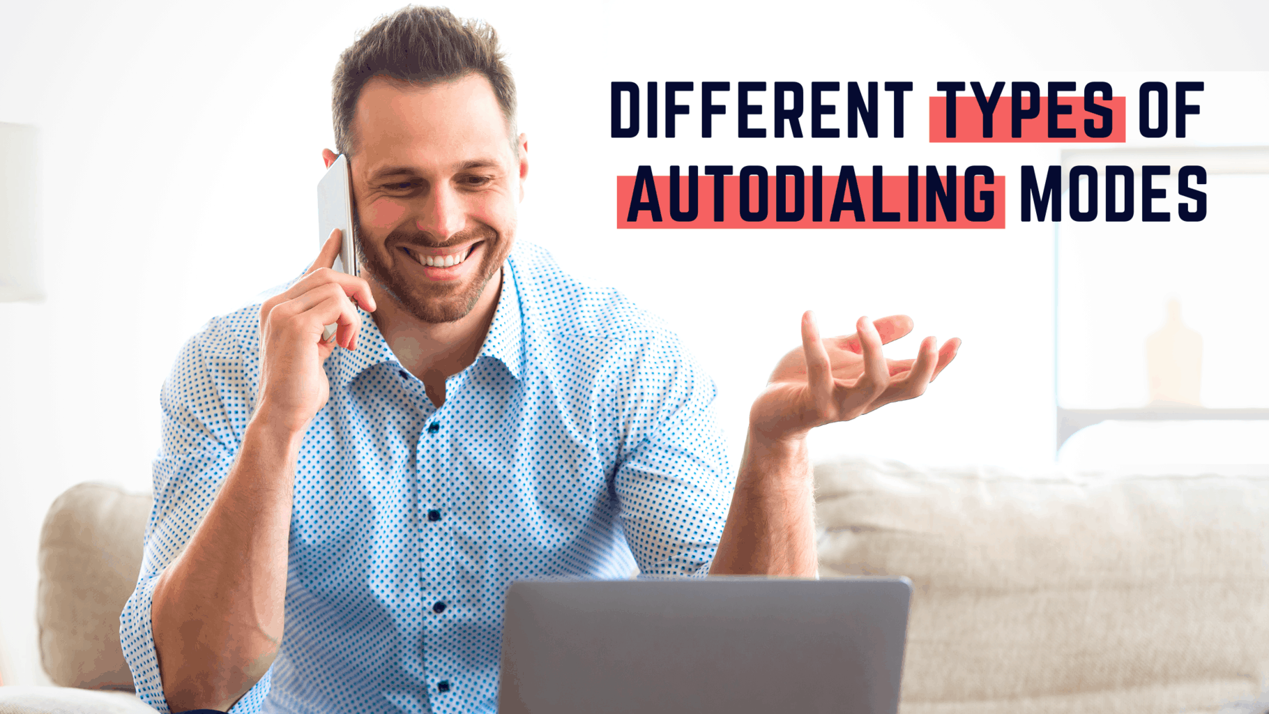 What are the Different Types of Auto-Dialing Modes? 2