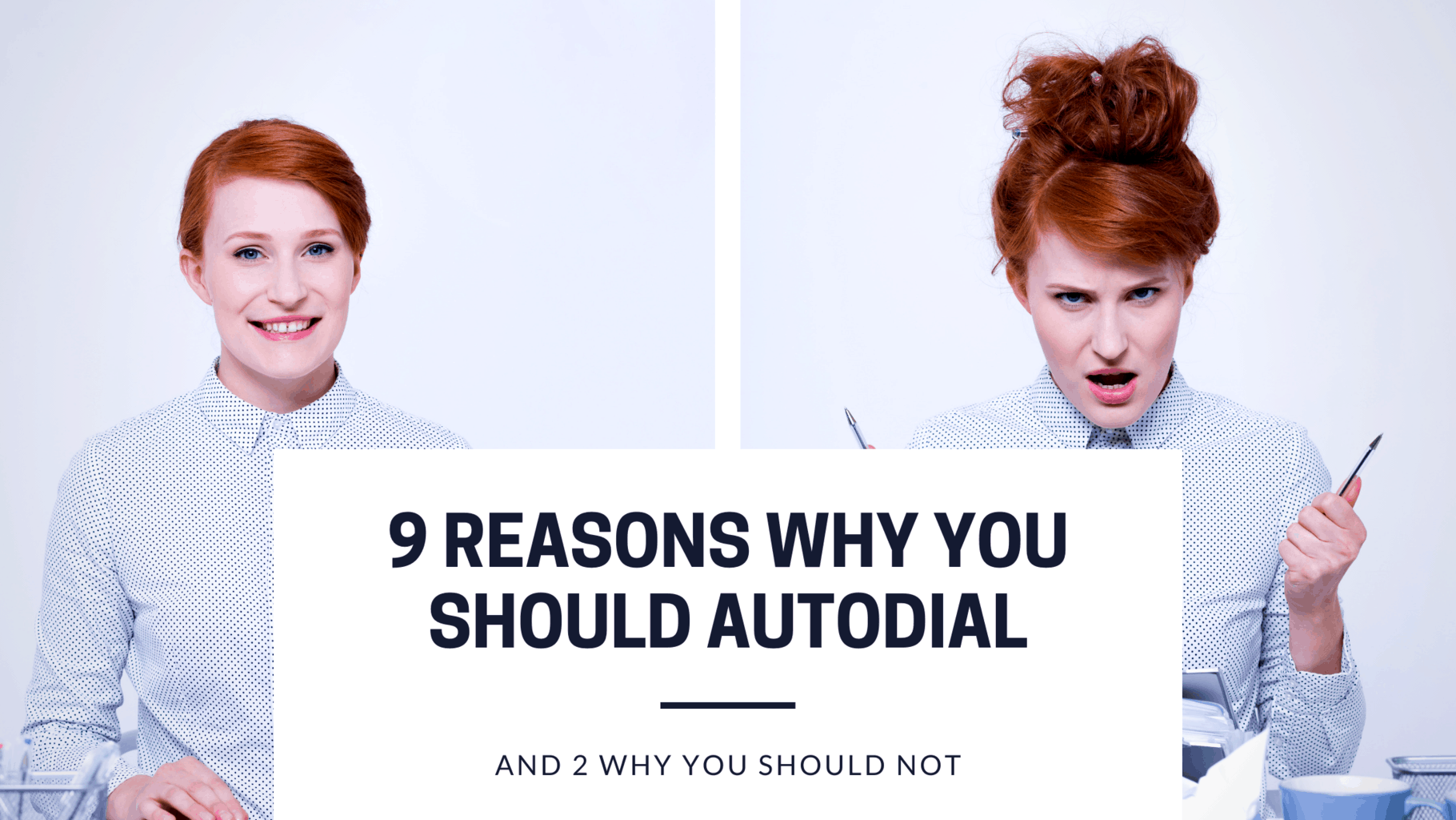 9 reasons why you should Autodial