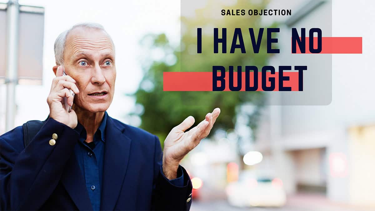 Sales Objections, I have no Budget